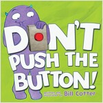 Don't Push the Button! (Board Books)