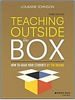 Teaching Outside the Box: How to Grab Your Students by Their Brains (Paperback, 3)
