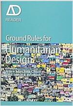 Ground Rules in Humanitarian Design (Paperback)
