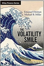 The Volatility Smile: An Introduction for Students and Practitioners (Hardcover)
