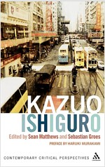 Kazuo Ishiguro : Contemporary Critical Perspectives (Hardcover)