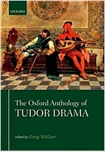 The Oxford Anthology of Tudor Drama (Paperback)