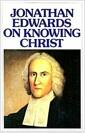 [중고] Jonathan Edwards Knowing Christ (Paperback)