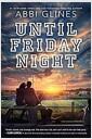 [중고] Until Friday Night (Hardcover)