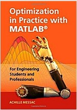 Optimization in Practice with MATLAB (R) : For Engineering Students and Professionals (Hardcover)