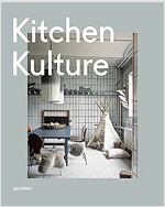 Kitchen Kulture: Interiors for Cooking and Private Food Experiences (Hardcover)