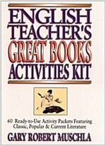 English Teacher's Great Books Activities Kit: 60 Ready-To-Use Activity Packets Featuring Classic, Popular & Current Literature (Paperback)