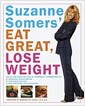 [중고] Suzanne Somers' Eat Great, Lose Weight (Hardcover, 1st)