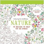 Nature : 70 Designs to Help You De-Stress (Paperback)