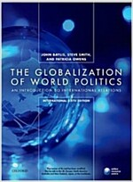 The Globalization of World Politics (Paperback)