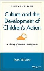 Culture and the Development of Children's Action: A Theory of Human Development (Hardcover, 2, Revised)