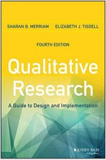 Qualitative Research: A Guide to Design and Implementation (Paperback, 4, Revised)