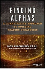 Finding Alphas: A Quantitative Approach to Building Trading Strategies (Hardcover)