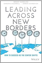 Leading Across New Borders: How to Succeed as the Center Shifts (Hardcover)