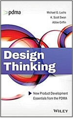 Design Thinking: New Product Development Essentials from the Pdma (Hardcover)