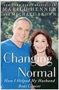 [중고] Changing Normal: How I Helped My Husband Beat Cancer (Hardcover)