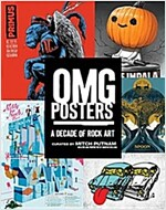Omg Posters: A Decade of Rock Art (Paperback)