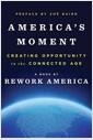 [중고] America's Moment: Creating Opportunity in the Connected Age (Hardcover)