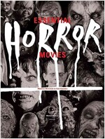 Essential Horror Movies: Matinee Monsters to Cult Classics (Hardcover)