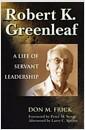 [중고] Robert K. Greenleaf: A Life of Servant Leadership (Hardcover)