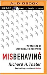 Misbehaving: The Making of Behavioral Economics (MP3 CD)