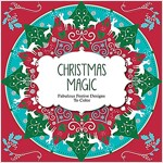 Christmas Magic: Fabulous Festive Designs to Color (Paperback)