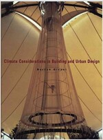 Climate Considerations in Building and Urban Design (Hardcover)