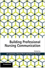 Building Professional Nursing Communication (Paperback)