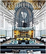 Let's Go Out Again: Interiors for Restaurants, Bars, and Unusual Food Places (Hardcover)