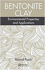Bentonite Clay: Environmental Properties and Applications (Hardcover)