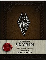 The Elder Scrolls V - The Skyrim Library : Man and Beast (Hardcover)