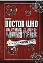 Doctor Who: The Dangerous Book of Monsters (Hardcover)