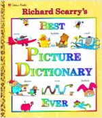 Richard Scarry's Best Picture Dictionary Ever (Hardcover, Reissue)