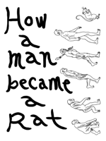 How a man became a rat