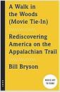 [중고] A Walk in the Woods: Rediscovering America on the Appalachian Trail (Paperback)