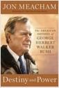 [중고] Destiny and Power: The American Odyssey of George Herbert Walker Bush (Hardcover, Deckle Edge)