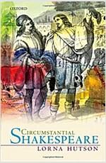 Circumstantial Shakespeare (Hardcover)