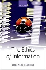 The Ethics of Information (Paperback)