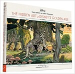 They Drew as They Pleased: The Hidden Art of Disney's Golden Age (Hardcover)