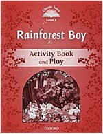 Classic Tales Second Edition: Level 2: Rainforest Boy Activity Book & Play (Paperback, 2 Revised edition)