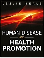 Human Disease and Health Promotion (Paperback)