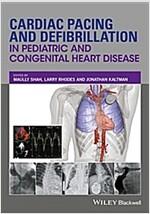 Cardiac Pacing and Defibrillation in Pediatric and Congenital Heart Disease (Hardcover)