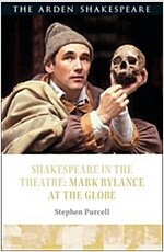 Shakespeare in the Theatre: Mark Rylance at the Globe (Hardcover)