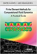 Finite Element Methods for Computational Fluid Dynamics (Paperback)