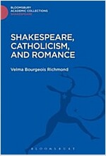 Shakespeare, Catholicism, and Romance (Hardcover)