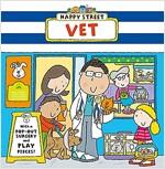 Happy Street: Vet (Board Book)