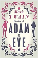 The Diaries of Adam and Eve (Paperback)