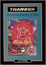 Thangka : The Sacred Painting of Tibet (Paperback)