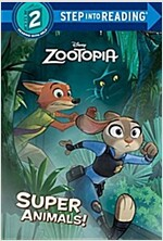 Zootopia Super Animals! (Library Binding)