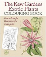 The Kew Gardens Exotic Plants Colouring Book (Paperback)